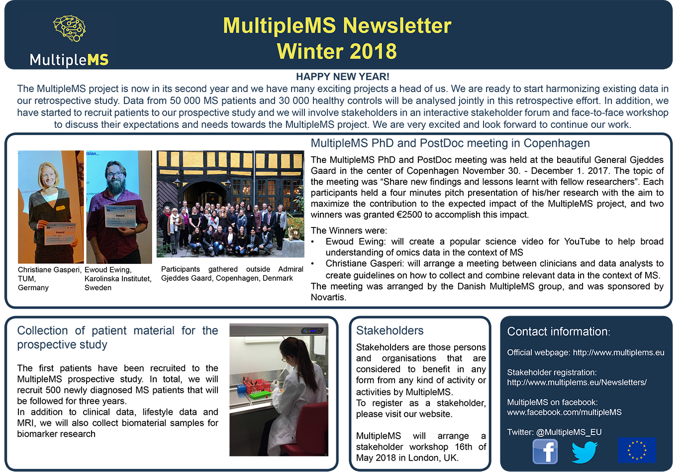 The multipleMS newsletter for winter 2018 is available as a pdf-file through the accompanying link.
